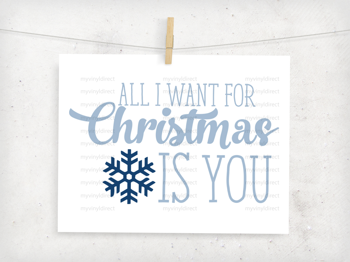 All I Want For Christmas Digital File - My Vinyl Direct