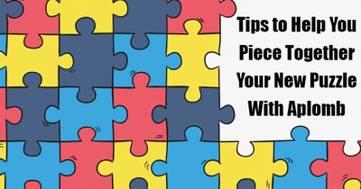 Tips to Help You Piece Together Your New Puzzle With Aplomb
