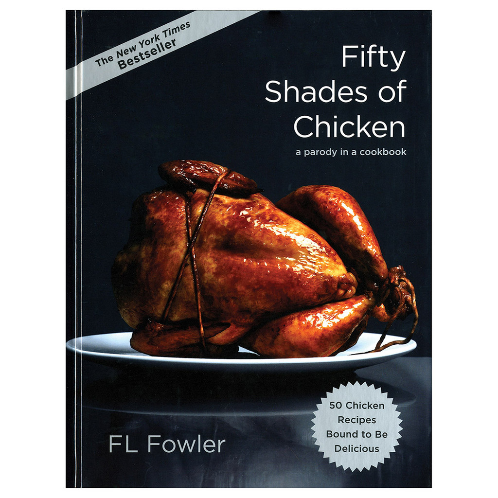 Fifty Shades Of Chicken  Fifty Shades Of Grey Spoof-6816