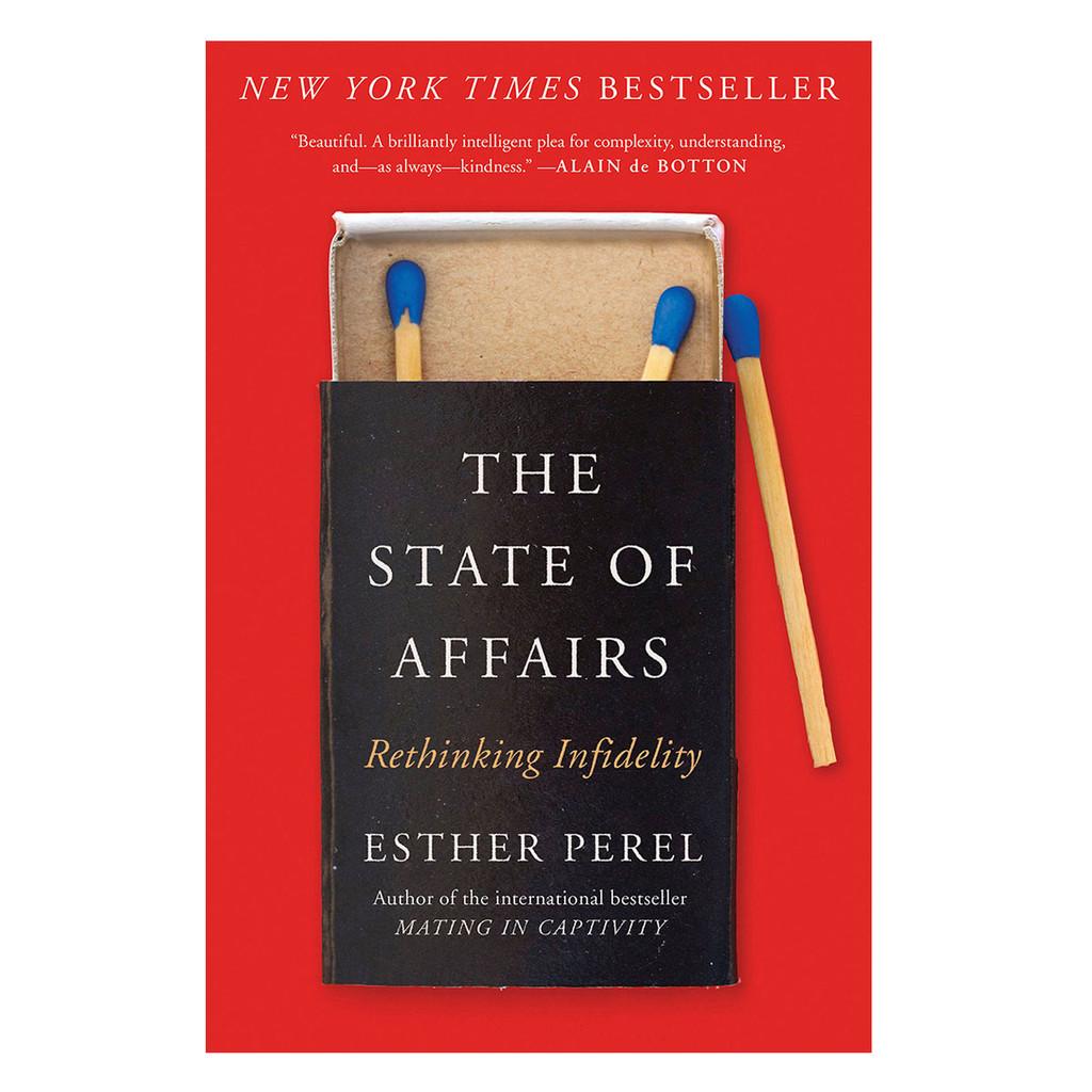 State of Affairs: Rethinking Infidelity