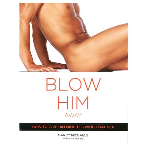 Blow Him Away