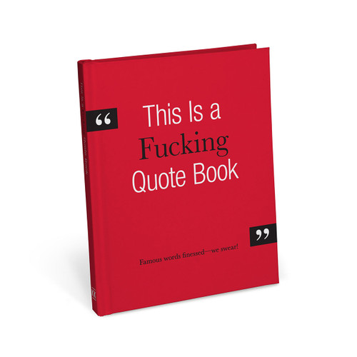 This is a Fucking Quote Book
