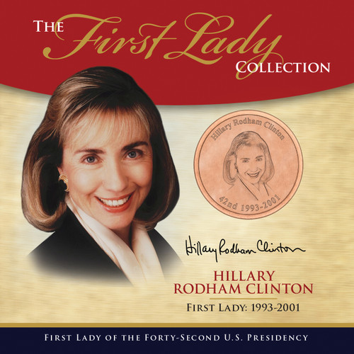 Hillary Clinton First Lady Collection - 42nd Presidency