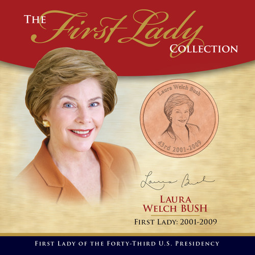 Laura Bush First Lady Collection - 43rd Presidency