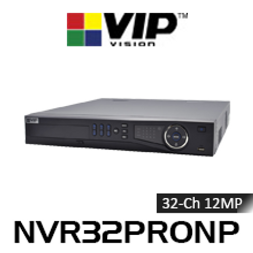 VIP Vision Professional 32 Channel 12MP Network Video Recorder (320Mbps)