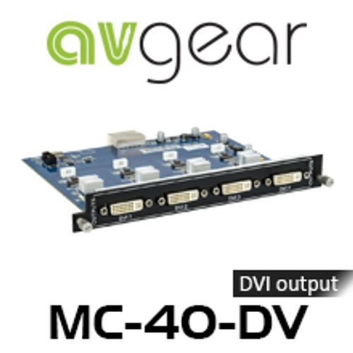 AVGear MC-4O-DV 4 DVI Output Card