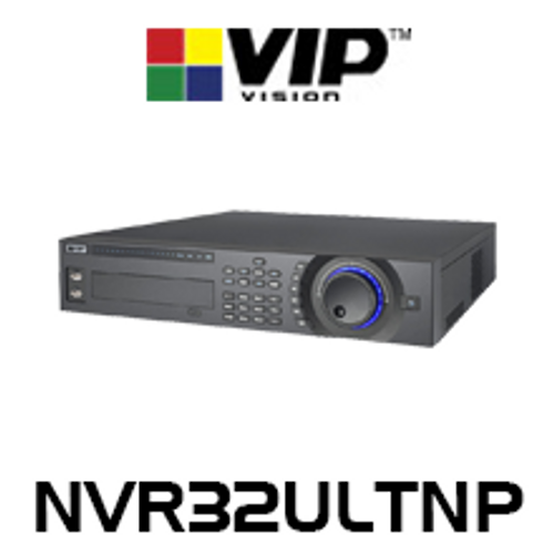 VIP Vision Ultimate 32 Channel Network Video Recorder (384Mbps)