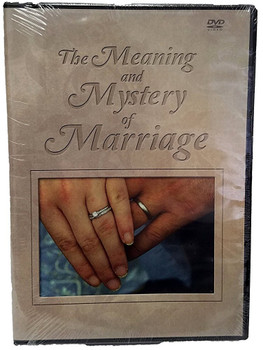 Meaning & Mystery of Marriage
