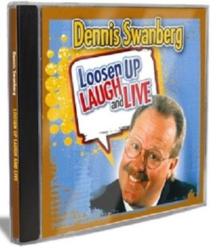 Loosen Up Laugh and Live