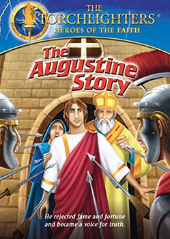 Torchlighters (Ep. 11) The Augustine Story