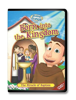 Brother Francis - Born into the Kingdom