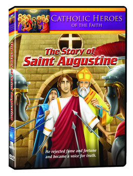 Catholic Heroes of the Faith - The Story of Saint Augustine