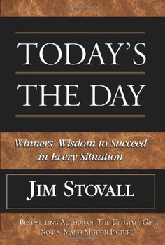 Today's the Day by Jim Stovall