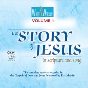 The Story of Jesus: Gospels of Luke and John (Word & Worship)