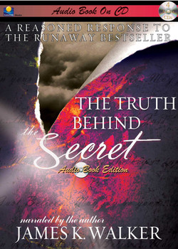 The Truth Behind the Secret by James K. Walker (CD)