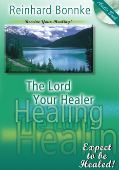 The Lord Your Healer by Reinhard Bonnke (CD)