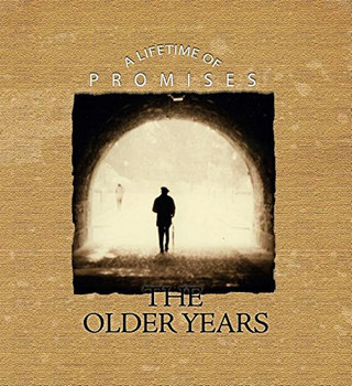 The Older Years (Lifetime of Promises)