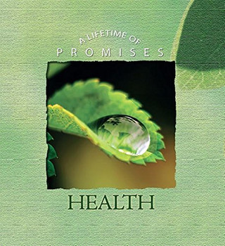 Health (Lifetime of Promises)