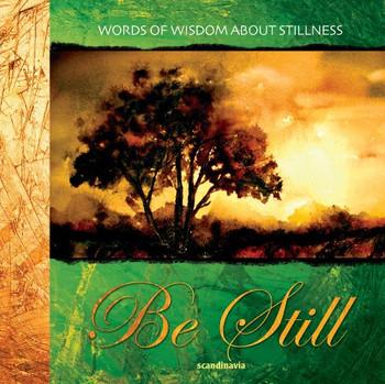 Be Still (Words of Wisdom Gift Set)