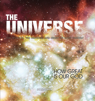 The Universe: How Great is Our God