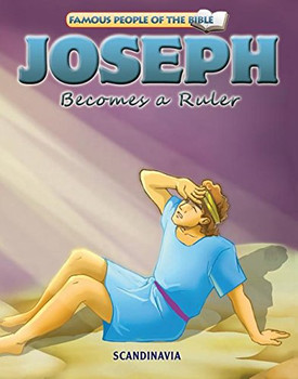 Joseph Becomes a Ruler - Famous People of the Bible Board Book