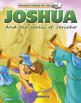 Joshua and the Walls of Jericho - Famous People of the Bible Board Book