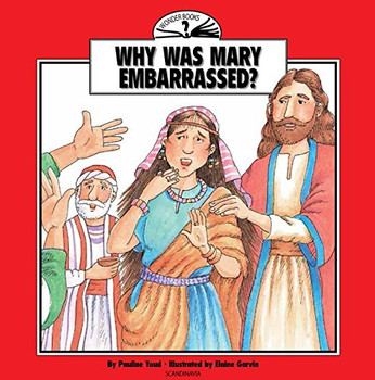 Why Was Mary Embarrassed? (Wonder Books)