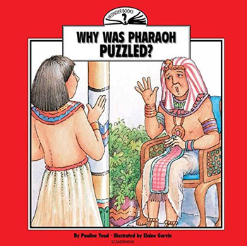 Why Was Pharaoh Puzzled? (Wonder Books)