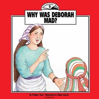 Why Was Deborah Mad? (Wonder Books)