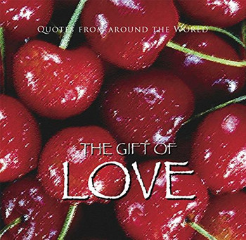 The Gift of Love (Quotes) (Gift Book)