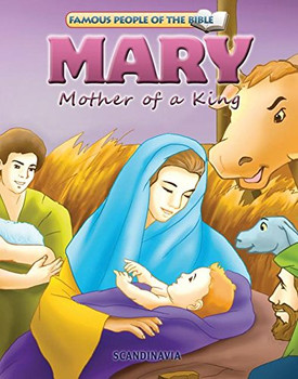 Mary Mother of a King - Famous People of the Bible Board Book