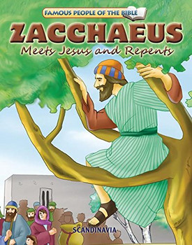 Zacchaeus Meets Jesus and Repents - Famous People of the Bible Board Book