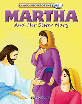 Martha and Her Sister Mary - Famous People of the Bible Board Book