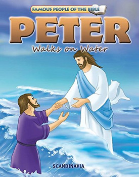 Peter Walks on Water - Famous People of the Bible Board Book
