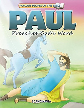 Paul Preaches God's Word - Famous People of the Bible Board Book