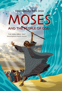 Moses and the People of God CEV Word-for-Word