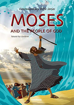 Moses and the People of God (Retold story)
