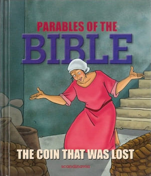 Parables of the Bible: The Coin that was Lost