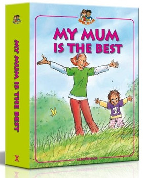 My Mum is the Best (Sophie, Joe & Company)