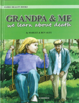 Grandpa & Me: We Learn About Death