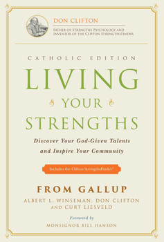 Living Your Strengths (Catholic Edition)