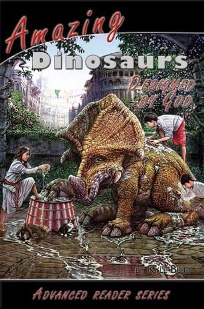 Amazing Dinosaurs (Designed by God)