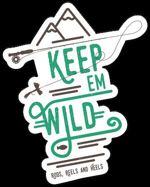 New!! Keep 'em Wild Rod Sticker