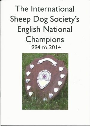 International Sheep Dog Society's English National Champions 1994 to 2014