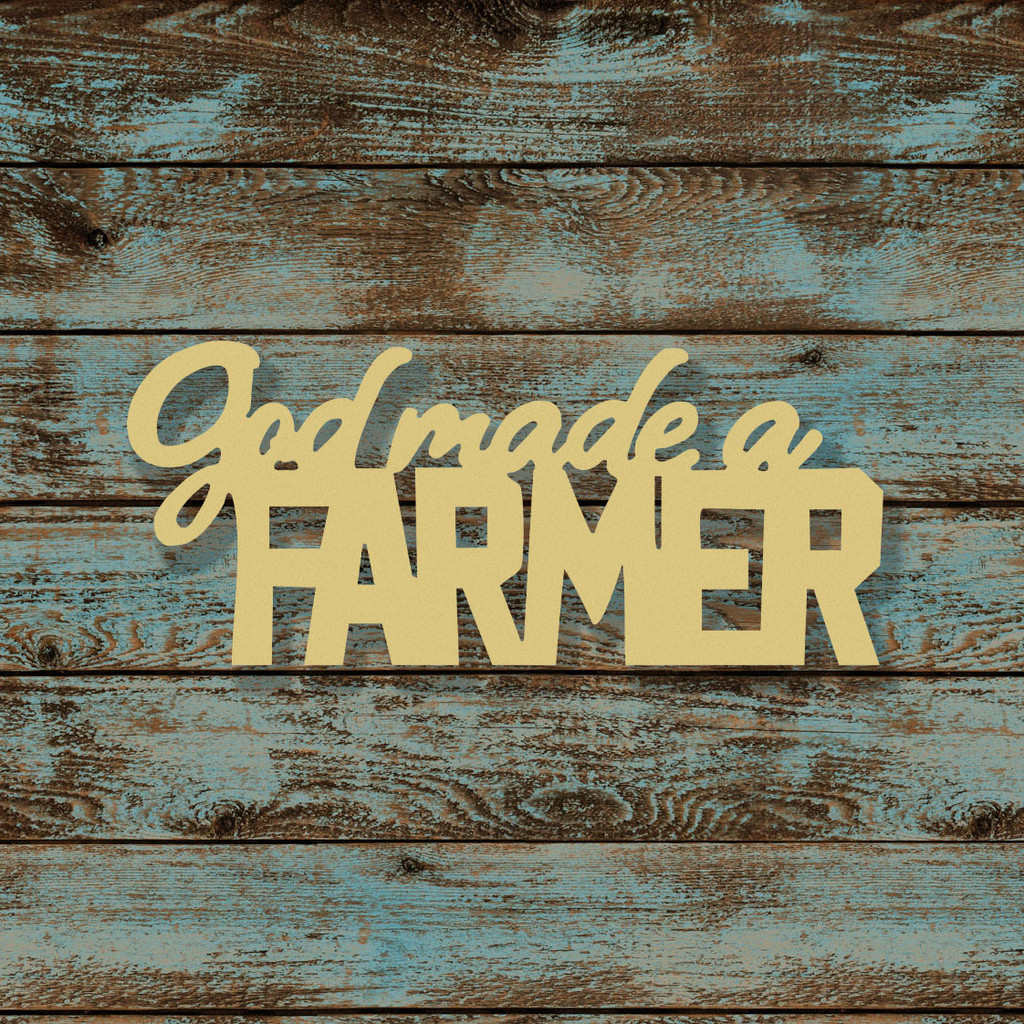 God Made a Farmer Word Unfinished Cutout, Wooden Shape, MDF - Build ...