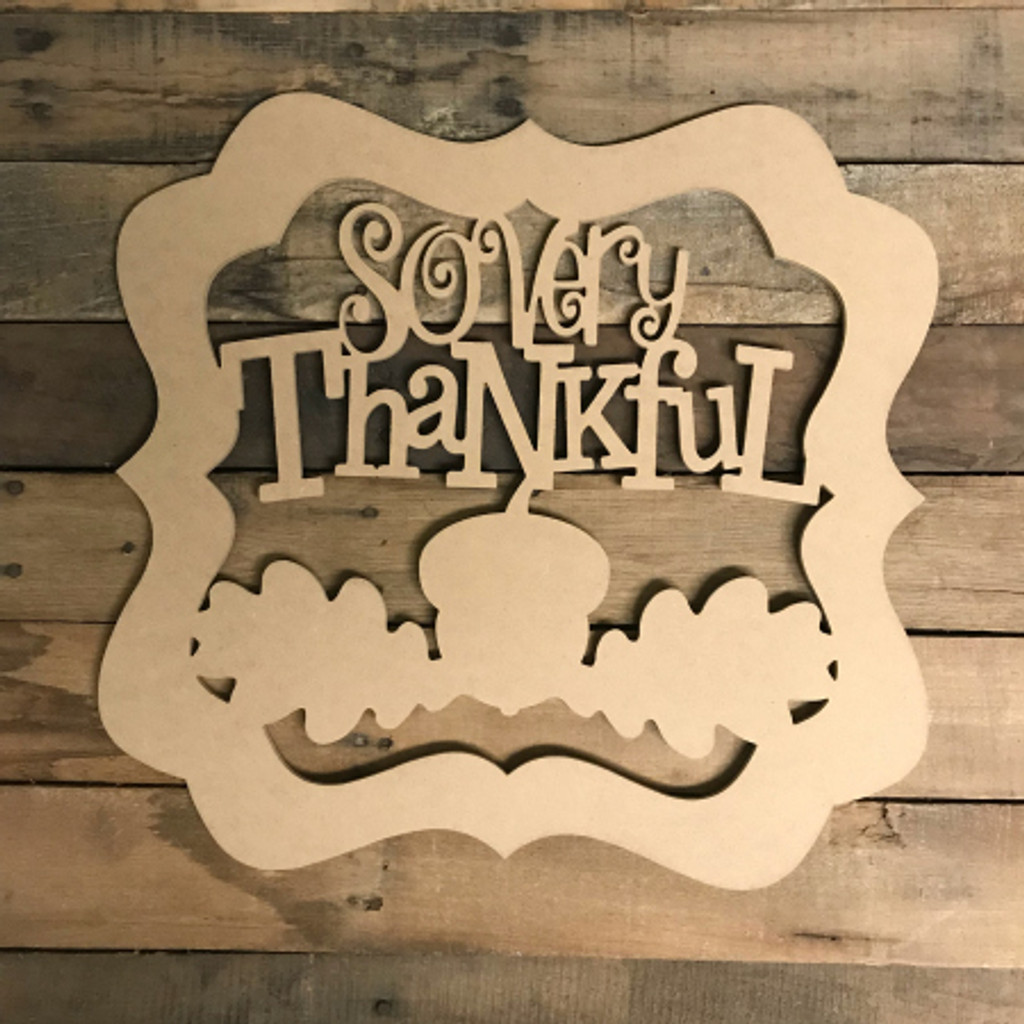 So very Thankful with acorn  Wooden (MDF) Cutout - Unfinished