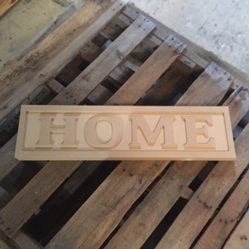 Engraved Wooden Sign 8'' x 31'' Home, Unfinished Wooden Letter Signs