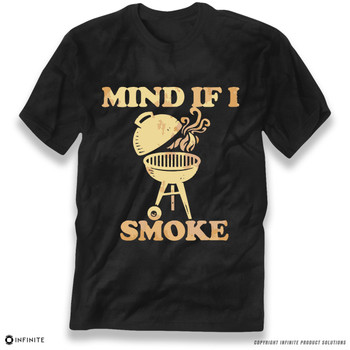 'Mind If I Smoke' Premium Unisex T-Shirt