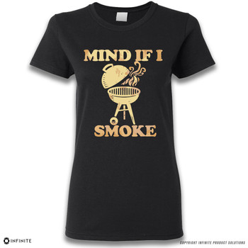 ''Mind If I Smoke' Premium Ladies T-Shirt