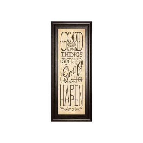 GOOD THINGS ARE GOING TO HAPPEN BY DEB STRAIN 18x42